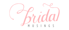 Bridal Musings